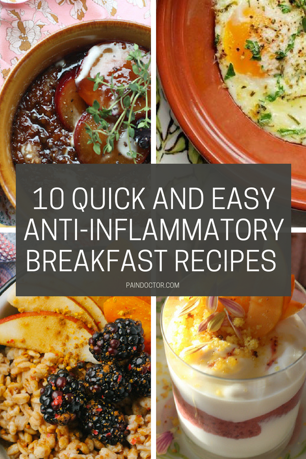 10 Quick And Easy Anti-Inflammatory Breakfast Recipes | PainDoctor.com